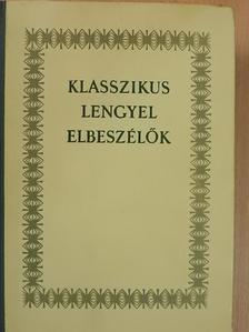 Boleslaw Prus - Klasszikus lengyel elbeszélők [antikvár]