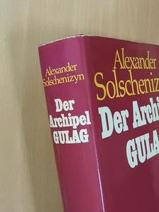Alekszandr Szolzsenyicin - Der Archipel Gulag I. [antikvár]