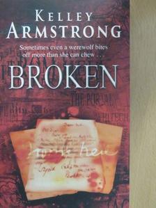 Kelley Armstrong - Broken [antikvár]