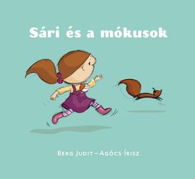 Berg Judit - Sári és a mókusok