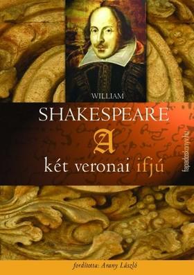 William Shakespeare - A két veronai ifjú [eKönyv: epub, mobi]