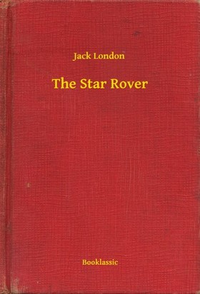 Jack London - The Star Rover [eKönyv: epub, mobi]