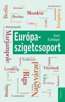 KARL SCHLÖGEL - Európa-szigetcsoport [eKönyv: epub, mobi]