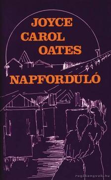 Joyce Carol Oates - Napforduló [antikvár]