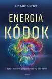 Dr. Sue Morter - Energiakódok - 7 lépés a testi-lelki gyógyulásért és egy jobb életért [eKönyv: epub, mobi]