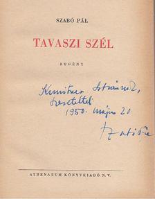 Szabó Pál - Tavaszi szél (dedikált) [antikvár]