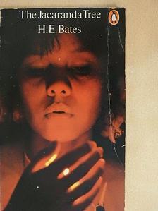 H. E. Bates - The Jacaranda Tree [antikvár]