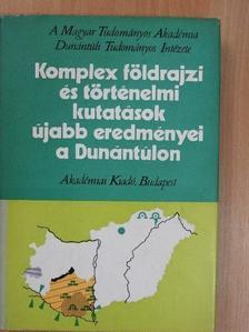 Angyal Endre - Komplex földrajzi és történelmi kutatások újabb eredményei a Dunántúlon [antikvár]