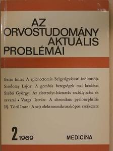 Barta Imre - Az orvostudomány aktuális problémái 1969/2. [antikvár]
