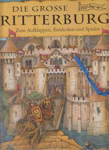 Hanna Sörensen - Die Grosse Ritterburg - 360°-Pop-up [antikvár]