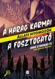 Starobinets, Anna - A Harag Karmai - A Fosztogató