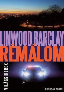Linwood Barclay - Rémálom
