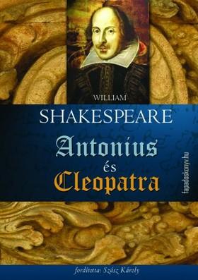 William Shakespeare - Antonius és Cleopatra