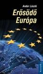 Andor László - Erősödő Európa [eKönyv: epub, mobi]