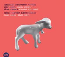 SEREI PÉTER - ZOMBOLA PÉTER - HUNGARIAN CONTEMPORARY VESPERS  CD