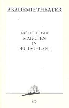 Jacob Grimm-Wilhelm Grimm - Märchen in Deutschland [antikvár]