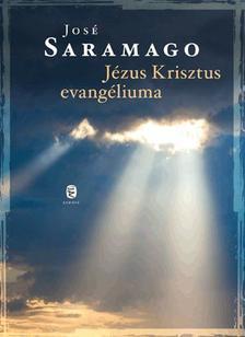 José SARAMAGO - Jézus Krisztus evangéliuma