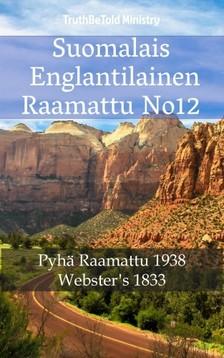 Joern Andre Halseth, Noah Webster, TruthBeTold Ministry - Suomalais Englantilainen Raamattu No12 [eKönyv: epub, mobi]