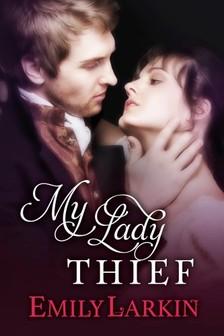 Larkin Emily - My Lady Thief [eKönyv: epub, mobi]