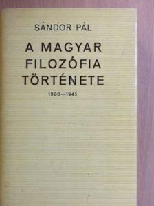 Sándor Pál - A magyar filozófia története I. (töredék) [antikvár]