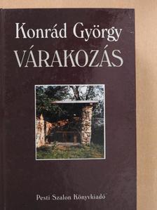 Konrád György - Várakozás [antikvár]