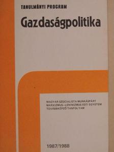 Bethlendi László - Gazdaságpolitika 1987/1988 [antikvár]