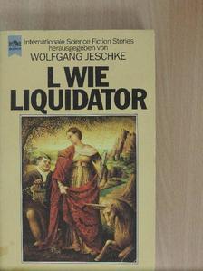 Daniel Walther - L wie Liquidator [antikvár]