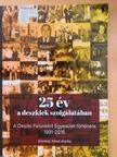 Kószó Aranka - 25 év a deszkiek szolgálatában [antikvár]