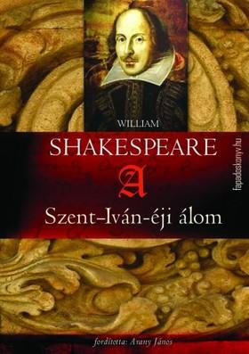 William Shakespeare - A Szent-Iván-éji álom [eKönyv: epub, mobi]
