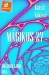 Kázmér Karádi - Mágikus 27 [eKönyv: epub, mobi]