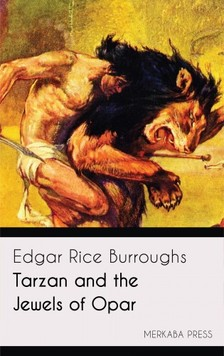 Edgar Rice Burroughs - Tarzan and the Jewels of Opar [eKönyv: epub, mobi]