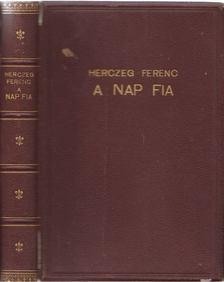 Herczeg Ferenc - A nap fia [antikvár]