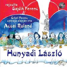 Acsai Roland - Hunyadi László - CD melléklettel