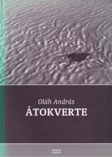 Oláh András - Átokverte [antikvár]