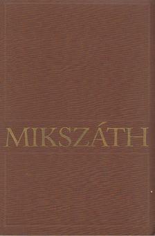 MIKSZÁTH KÁLMÁN - Kisebb elbeszélések (1880-1882) [antikvár]