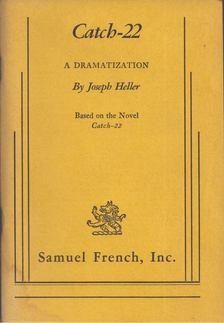 Joseph Heller - Catch-22: A Dramatization [antikvár]