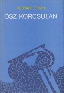 Hunyadi István - Ősz Korcsulán [antikvár]