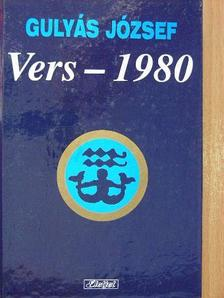 Gulyás József - Vers - 1980 [antikvár]