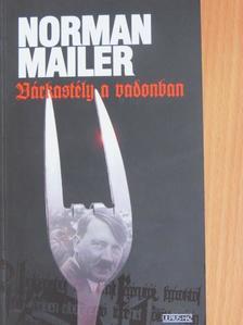 Norman Mailer - Várkastély a vadonban [antikvár]