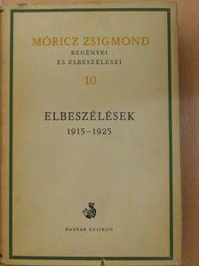 Móricz Zsigmond - Móricz Zsigmond regényei és elbeszélései 10. [antikvár]