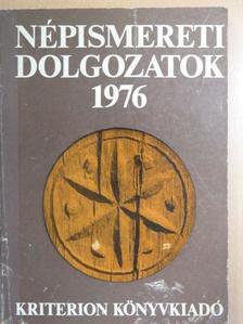 Balázs Lajos - Népismereti dolgozatok 1976 [antikvár]