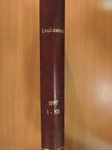 Balogh Edgár - Lyukasóra 1997. január-december [antikvár]