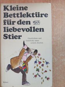 Bret Harte - Kleine Bettlektüre für den liebevollen Stier [antikvár]