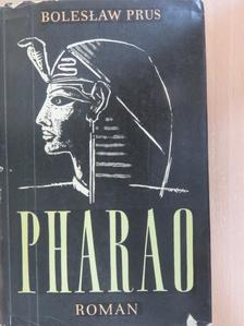 Boleslaw Prus - Pharao [antikvár]