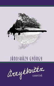Jánosházy György - Árnyékvitéz [antikvár]
