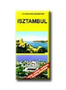 Benedek Szabolcs - ISZTAMBUL - DEKAMERON ÚTIKÖNYVEK