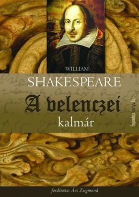 William Shakespeare - A velencei kalmár [eKönyv: epub, mobi]