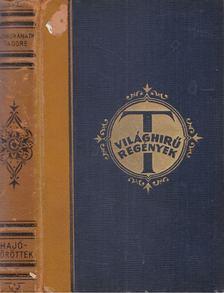 Rabindranáth Tagore - Hajótöröttek [antikvár]