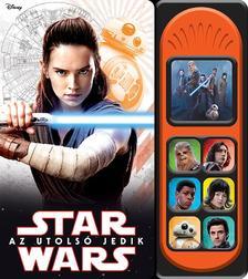 NINCS SZERZŐ - Star Wars - Az utolsó jedik (hangmodulos könyv)