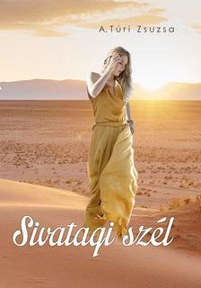 A Túri Zsuzsa - Sivatagi szél